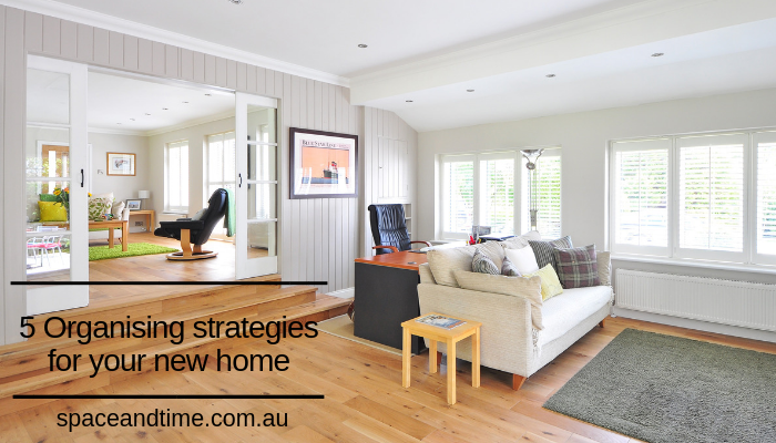 title for 5 organising strategies for your new home