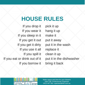 House rule for being organised