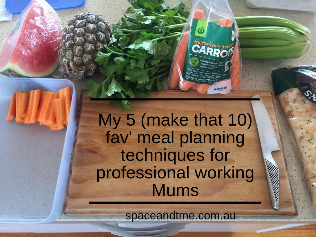 my 10 fav meal planning techniques for professional working mums
