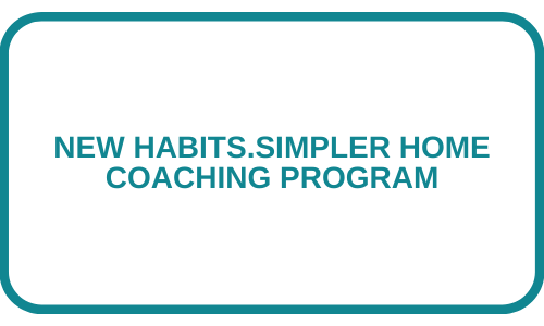 Button for New Habits. Simpler Home coaching program