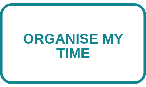 Organise my time